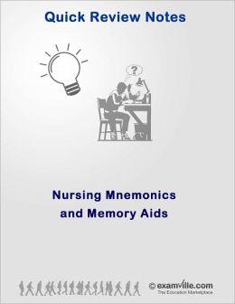 Nursing Mnemonics and Memory Aids