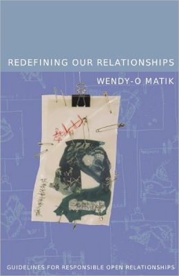 Redefining Our Relationships: Guidelines For Responsible Open Relationships