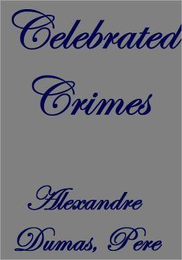 CELEBRATED CRIMES, COMPLETE
