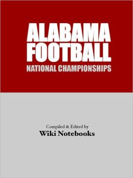 Alabama Football National Championships