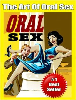 The Art Of Oral Sex
