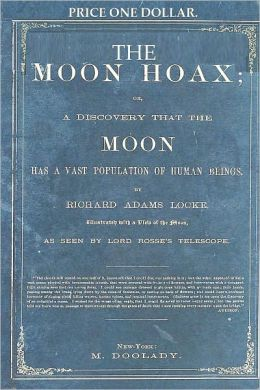 THE MOON HOAX or, A Discovery that the MOON Has a Vast Population of Human Beings.