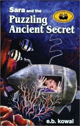 Sara and the Puzzling Ancient Secret-Book 5-The Sara Series
