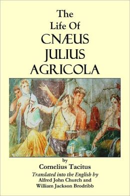 THE LIFE OF CNÆUS JULIUS AGRICOLA