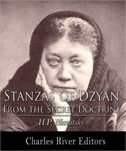Stanzas of Dzyan from The Secret Doctrine (Formatted)