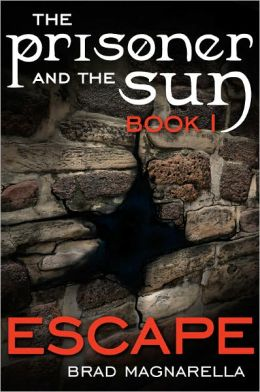 Escape (The Prisoner and the Sun #1)