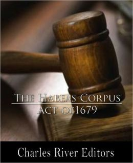 The Habeas Corpus Act of 1679