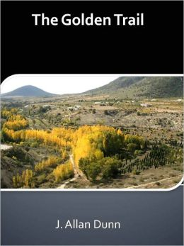 The Golden Trail w/ Direct link technology (A Western Adventure Story)