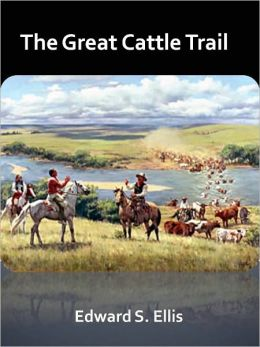 The Great Cattle Trail w/ Direct link technology (A Classic Western Story)