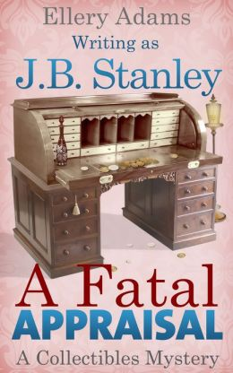 A Fatal Appraisal: A Collectible Mystery