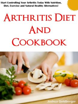 Arthritis Diet and Cookbook