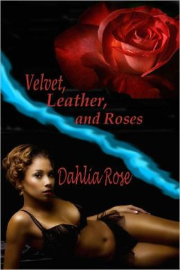 Velvet, Leather and Roses [Interracial Erotic Romance]