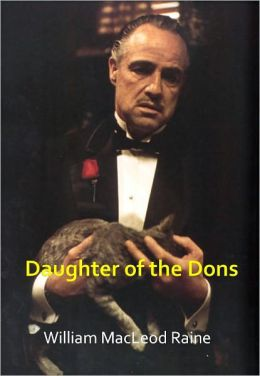 Daughter of the Dons w/ Direct link technology (A Classic western novel)