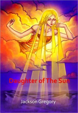 Daughter of The Sun w/ Direct link technology (A Western Adventure Story)