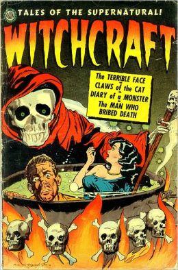 Vintage Horror Comics: Witchcraft No. 4 Circa 1952: The Man Who Bribed Death