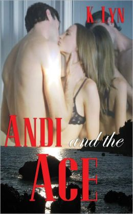 Andi and the Ace