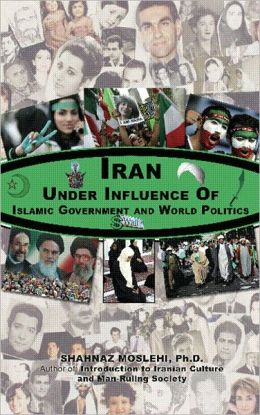 Iran under influence of Islamic government and world politics