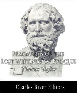 Fragments of the Lost Writings of Proclus (Formatted with TOC)