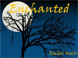 Enchanted, A Paranormal Romance / Fantasy