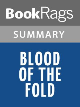 Blood of the Fold by Terry Goodkind l Summary & Study Guide