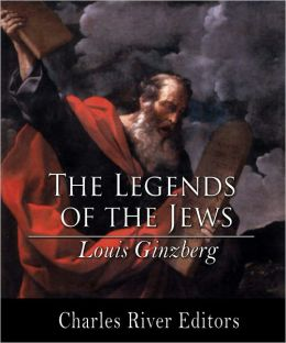 The Legends of the Jews, All Volumes (Formatted with TOC)