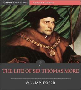 The Life of Sir Thomas More (Formatted with TOC)