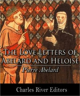 The Love Letters of Abelard and Heloise (Illustrated with TOC)
