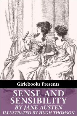 Sense and Sensibility (Illustrated by Hugh Thomson)