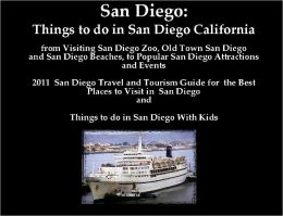 San Diego: Things to do in San Diego California from Visting San Diego Zoo, Old Town San Diego and San Diego Beaches, to Popular San Diego Attractions and Events. 2011 San Diego Travel and Tourism Guide