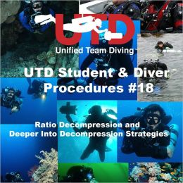 UTD Student & Diver Procedures #18. Ratio Deco