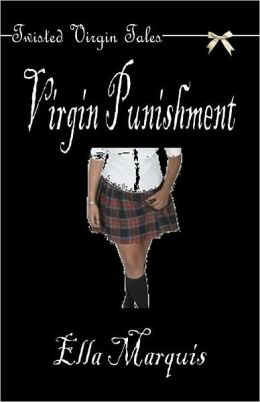 Virgin Punishment (Twisted Virgin Tales)