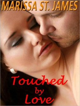 TOUCHED BY LOVE [A Highland Eyes Short Novel]