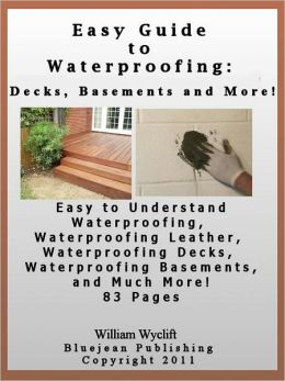 Easy Guide to Waterproofing: Decks, Leather and More!