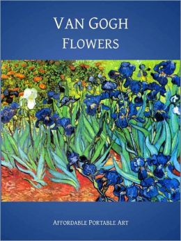 Van Gogh Flowers [Illustrated)