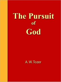 The Pursuit of God [NOOK eBook classics with optimized navigation]