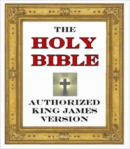 Holy Bible Authorized King James Version, KJV, Complete Old and New Testament (Illustrated Bible for Nook)