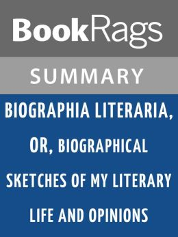 Biographia Literaria by Samuel Taylor Coleridge l Summary & Study Guide