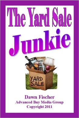 The Yard Sale Junkie: Yard Sales Secrets and Tips!