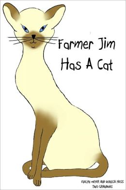 Farmer Jim Has a Cat
