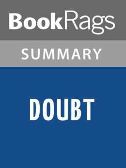 Doubt, A Parable by John Patrick Shanley Summary & Study Guide