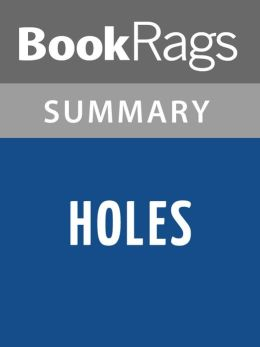 Holes by Louis Sachar Summary & Study Guide