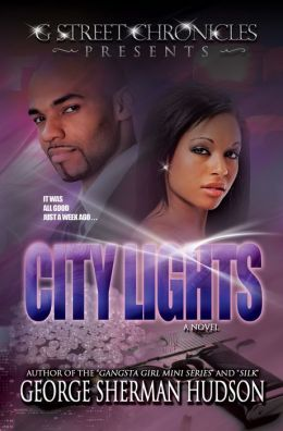 City Lights (G Street Chronicles Presents The Lights Series)