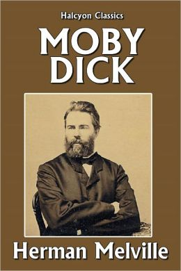 Herman Melville's Moby Dick [Unabridged Edition]