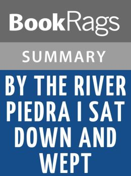 By the River Piedra I Sat Down and Wept by Paulo Coelho l Summary & Study Guide