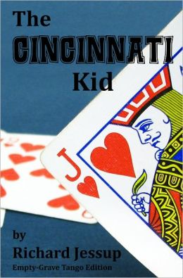 The Cincinnati Kid - Empty-Grave Tango Edition