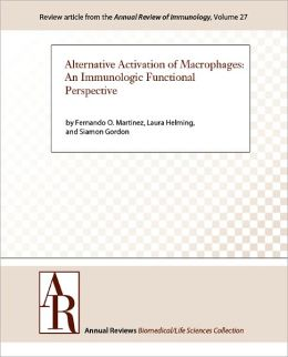 Alternative Activation of Macrophages: An Immunologic Functional Perspective