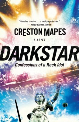 Dark Star: Confessions of a Rock Idol (For fans of Frank Peretti, Ted Dekker and Joel C. Rosenberg)