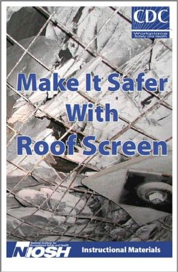 Make it Safer with Roof Screen - Instructional Materials