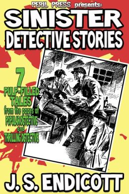 Sinister Detective Stories: 7 Thrilling and Popular Detective Pulp Fiction shorts