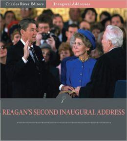 Inaugural Addresses: President Ronald Reagan's Second Inaugural Address (Illustrated)